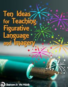 Ten ideas for Teaching Figurative Language and Imagery