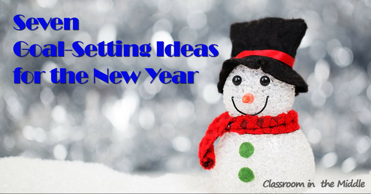 Seven Goal-Setting Ideas for the New Year