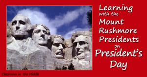 Learning with the Mount RUshmore Presidents on Presidents' Day