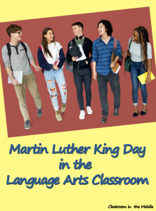 Martin Luther King Day in the Language Arts Classroom