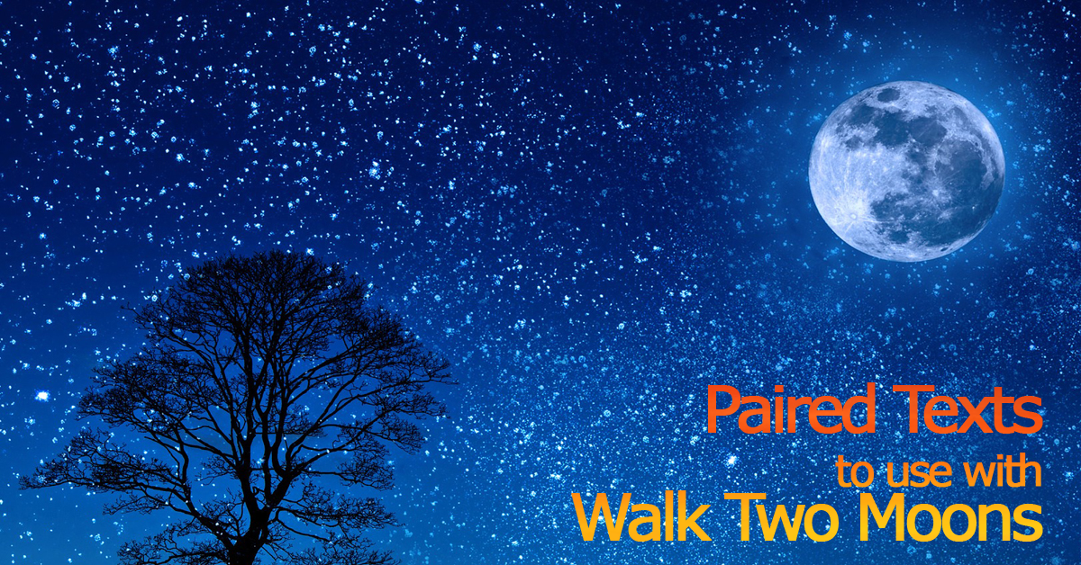 Walk Two Moons paired texts fb copy