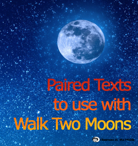 Walk Two Moons paried passages