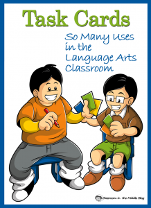 Task Cards - So Many Uses in the Language Arts Classroom