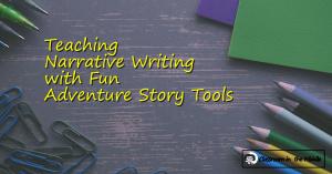 Teaching Narrative Writing w Fun Adventure Story Tools fb