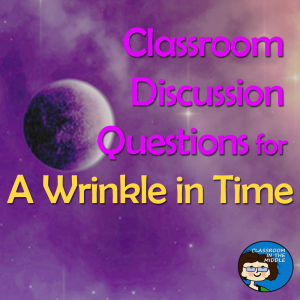 A Wrinkle in Time - Discussion Questions