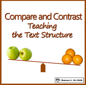 Compare and Contrast - Teaching the Text Structure