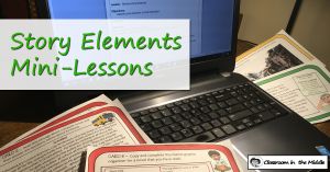 Story Elements Mini-Lessons