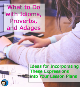 What to Do with Idioms, Proverbs, and Adages pin