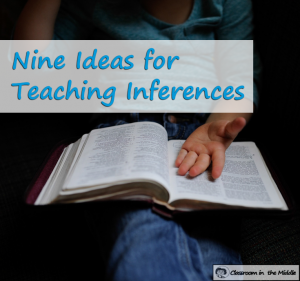 Nine Ideas for Teaching Inferencing