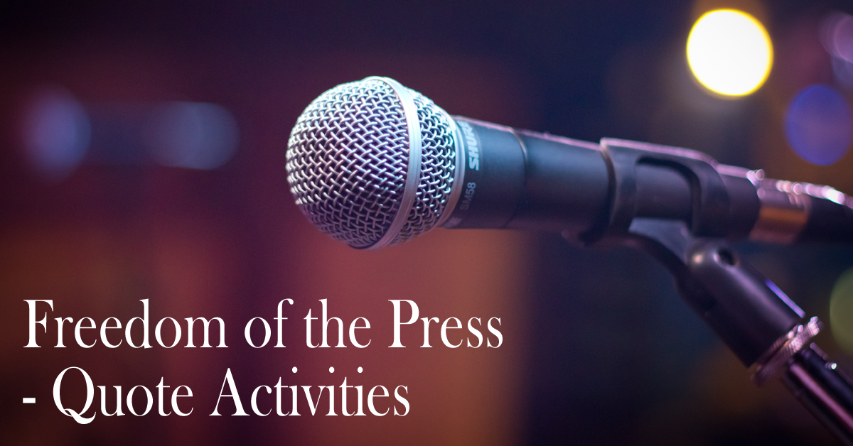 Freedom of the Press - Quote Activities