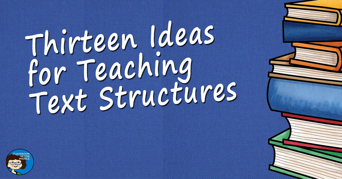 Text Structures, Thirteen Ideas