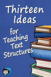 Text Structures - thirteen ideas