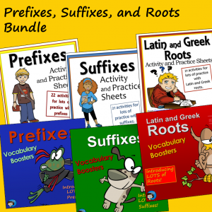 Prefixes Suffixes and Roots Bundle