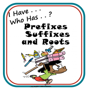 Prefixes, Suffixes, and Roots classroom card game free