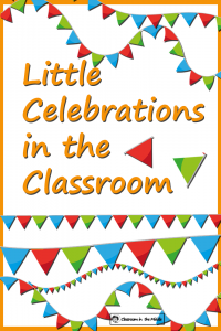 Little Celebrations in the Classroom