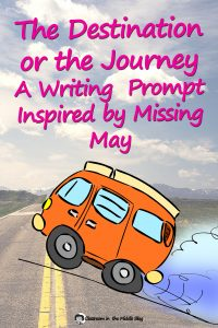 The Destination or the Journey Missing May